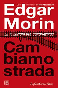 Cambiamo strada, di Edgar Morin - IoCiSto Libreria